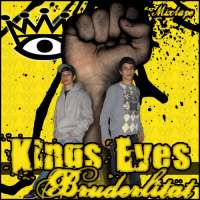 King´s Eyes - Bruderlität